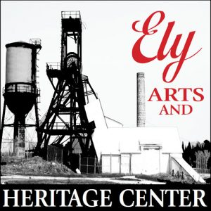 Ely Arts and Heritage Center
